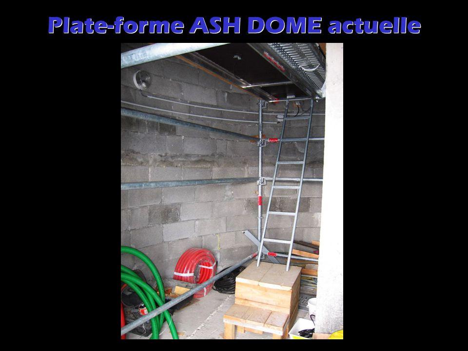 Plate-forme ASH DOME actuelle