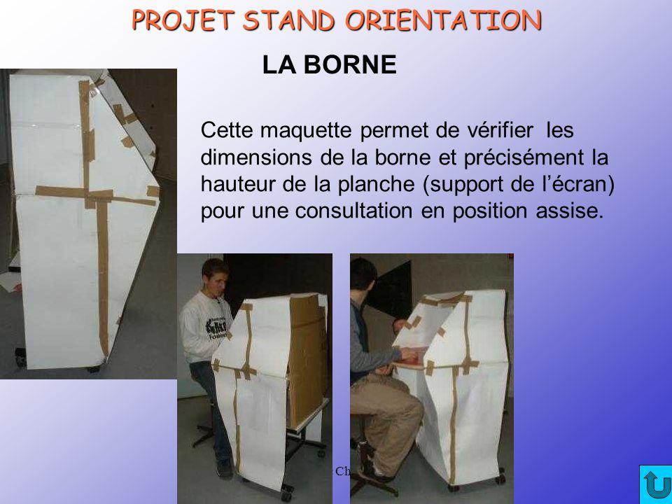 CRTec Chelles LA BORNE Cette maquette permet de vérifier les dimensions de la borne et précisément la hauteur de la planche (support de l'écran) pour une consultation en position assise.