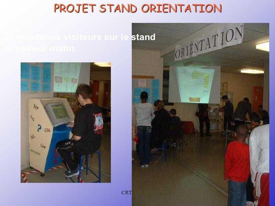 CRTec Chelles PROJET STAND ORIENTATION De nombreux visiteurs sur le stand ce samedi matin.