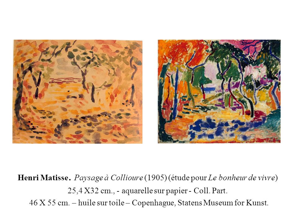 Etude pour Le Bonheur de vivre (1905) Huile sur toile, 12,1 X 19,1 cm., Fondation Barnes Huile sur toile, 45,7 X 59,7 cm., San Francisco Museum of Modern Art.