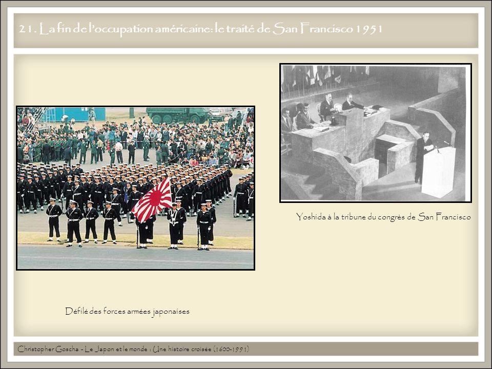 21. La fin de l'occupation américaine: le traité de San Francisco 1951 Christopher Goscha - Le Japon et le monde : Une histoire croisée (1600-1991) Dé