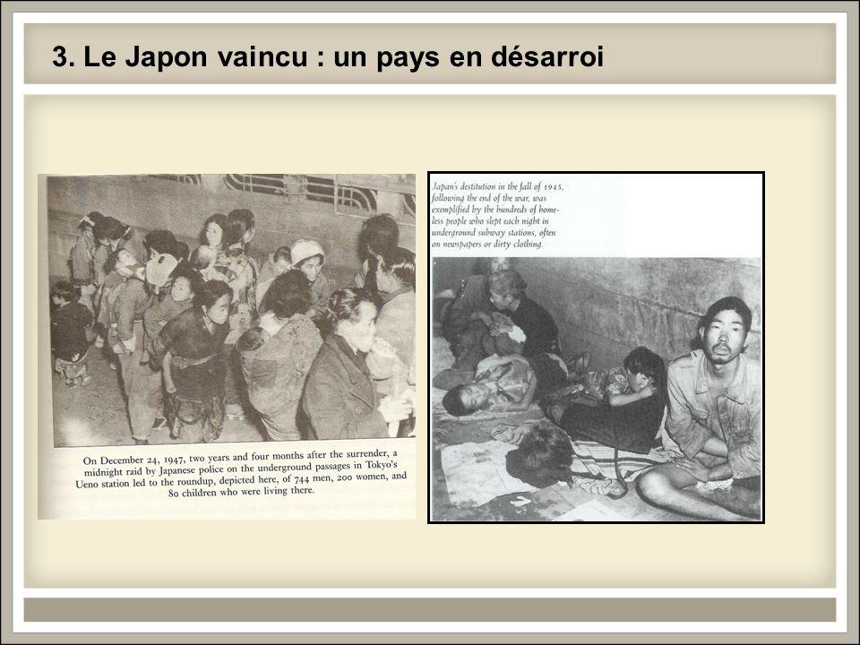 3. Le Japon vaincu : un pays en désarroi