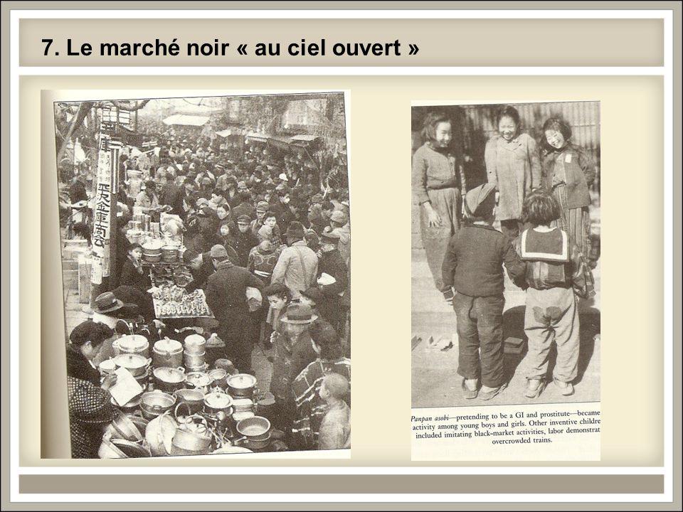 7. Le marché noir « au ciel ouvert »