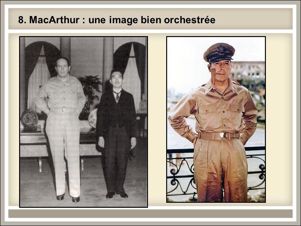 8. MacArthur : une image bien orchestrée