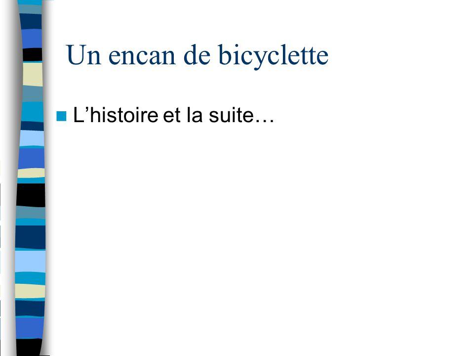 Un encan de bicyclette L'histoire et la suite…