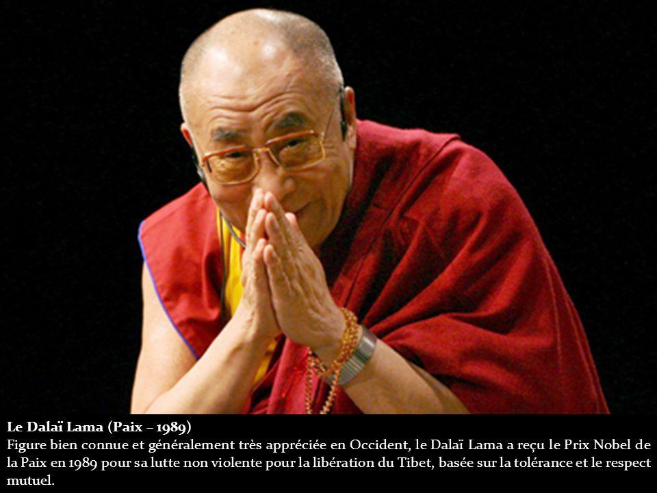 Le Dalaï Lama (Paix – 1989) Figure bien connue et généralement très appréciée en Occident, le Dalaï Lama a reçu le Prix Nobel de la Paix en 1989 pour sa lutte non violente pour la libération du Tibet, basée sur la tolérance et le respect mutuel.