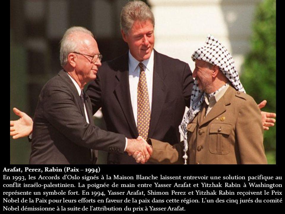 Arafat, Perez, Rabin (Paix – 1994) En 1993, les Accords d Oslo signés à la Maison Blanche laissent entrevoir une solution pacifique au conflit israélo-palestinien.