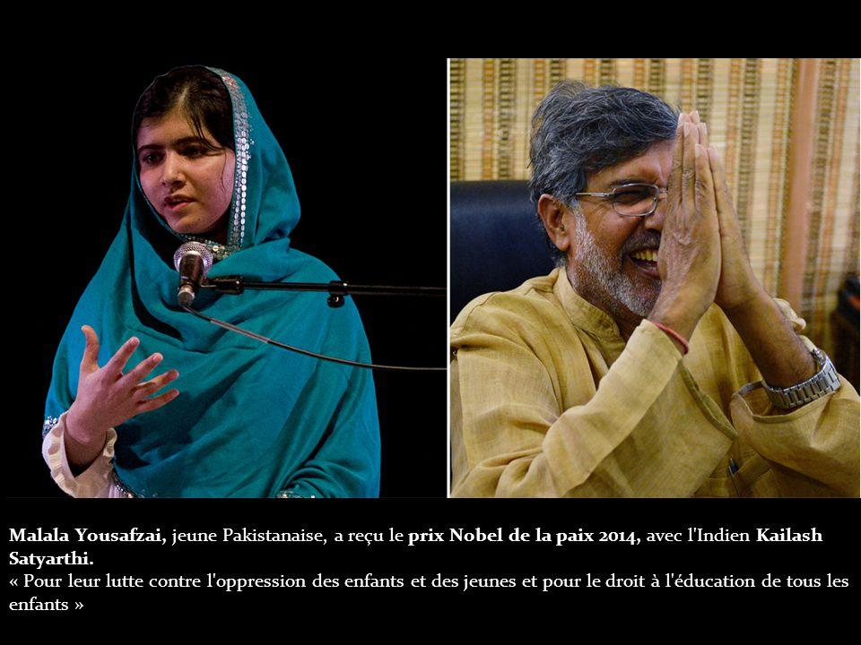 Malala Yousafzai, jeune Pakistanaise, a reçu le prix Nobel de la paix 2014, avec l Indien Kailash Satyarthi.