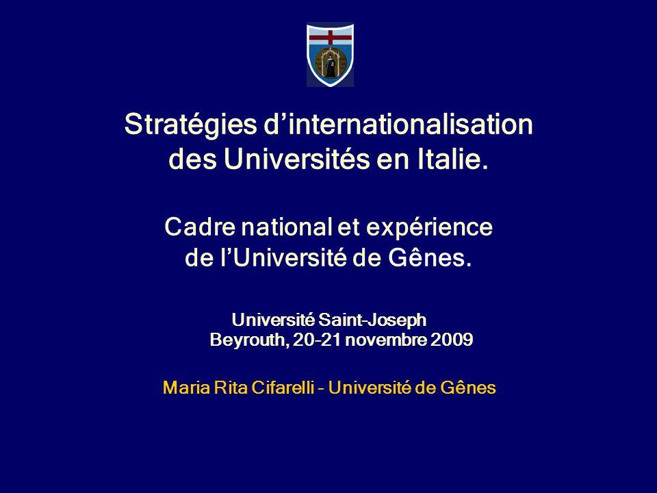 40.782 étudiants(A.A.2008-2009) 6.637 diplomé en 2008 1.634 enseignants (1 chaque 25 étudiants) 2.520 stages en 2008 L'Université de Gênes