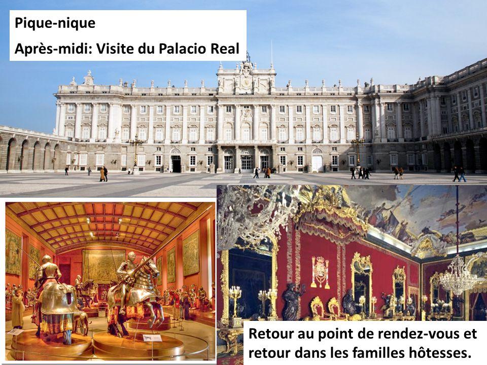 Pique-nique Après-midi: Visite du Palacio Real Retour au point de rendez-vous et retour dans les familles hôtesses.