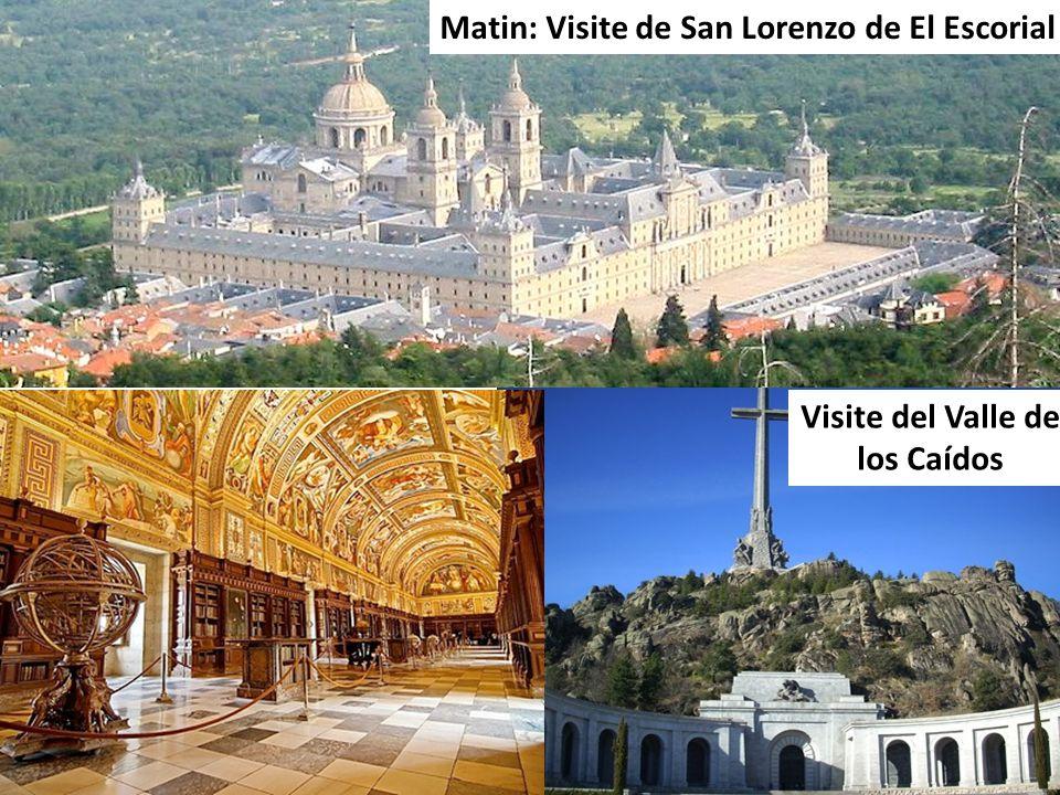 Matin: Visite de San Lorenzo de El Escorial Visite del Valle de los Caídos