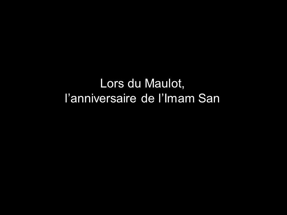 Lors du Maulot, l'anniversaire de l'Imam San