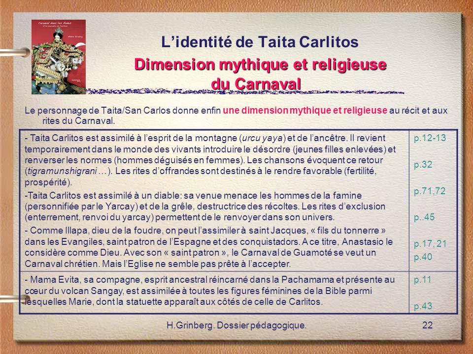 H.Grinberg. Dossier pédagogique.22 Dimension mythique et religieuse du Carnaval L'identité de Taita Carlitos Dimension mythique et religieuse du Carna