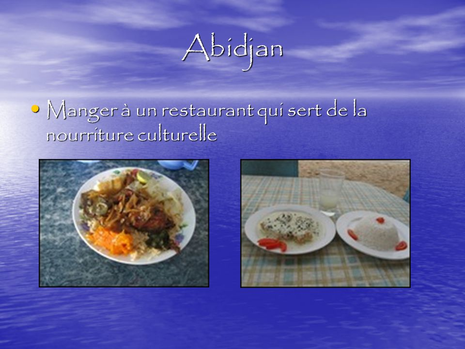 Abidjan Manger à un restaurant qui sert de la nourriture culturelle Manger à un restaurant qui sert de la nourriture culturelle