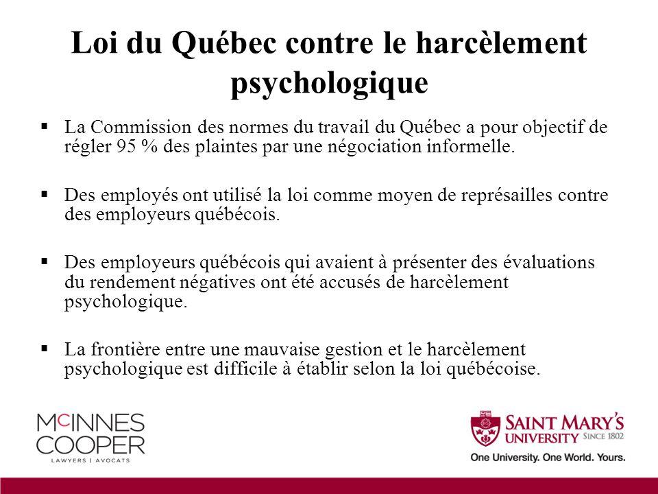  La Commission des normes du travail du Québec a pour objectif de régler 95 % des plaintes par une négociation informelle.