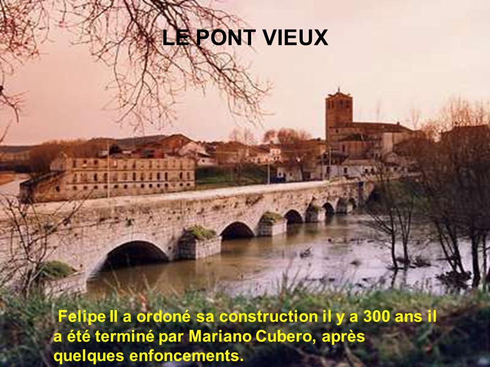LE PONT VIEUX Felipe II a ordoné sa construction il y a 300 ans il a été terminé par Mariano Cubero, après quelques enfoncements.