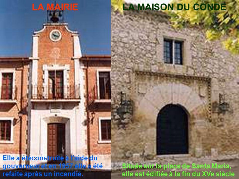 LA MAIRIELA MAISON DU CONDE Située sur la place de Santa Maria, elle est édifiée à la fin du XVe siècle Elle a étéconstruite à l aide du gouverneur et en 1957 elle a été refaite après un incendie.