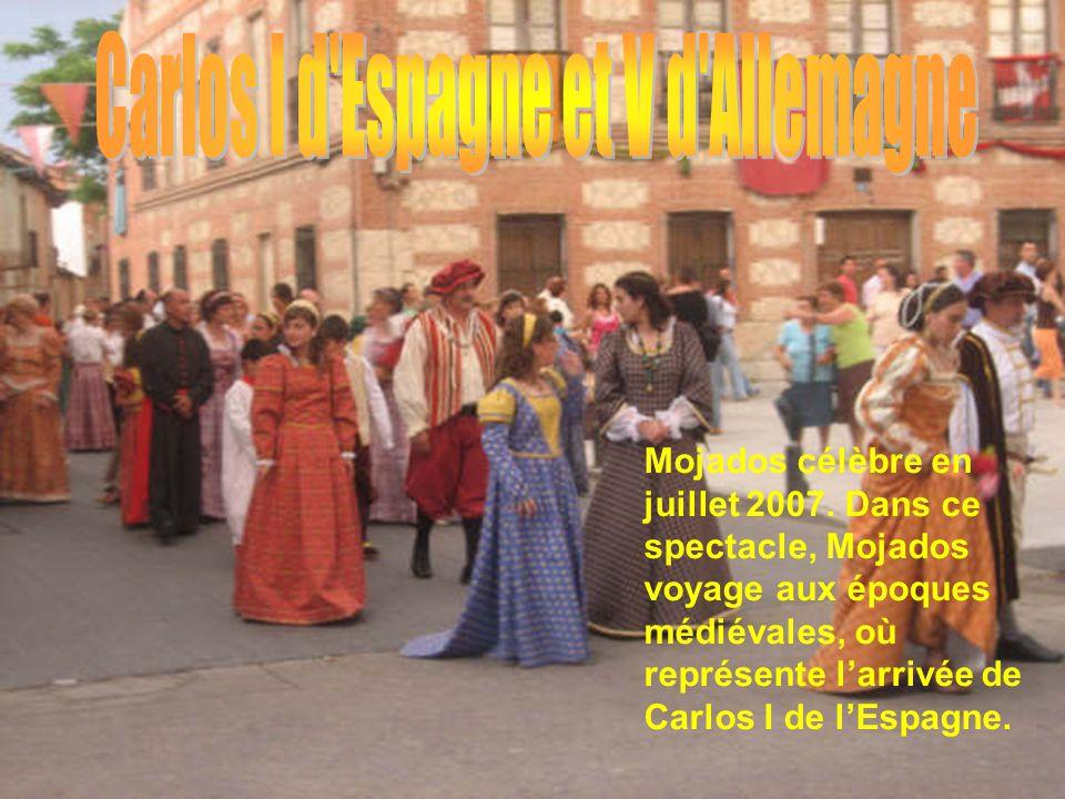 Mojados célèbre en juillet 2007. Dans ce spectacle, Mojados voyage aux époques médiévales, où représente l'arrivée de Carlos I de l'Espagne.