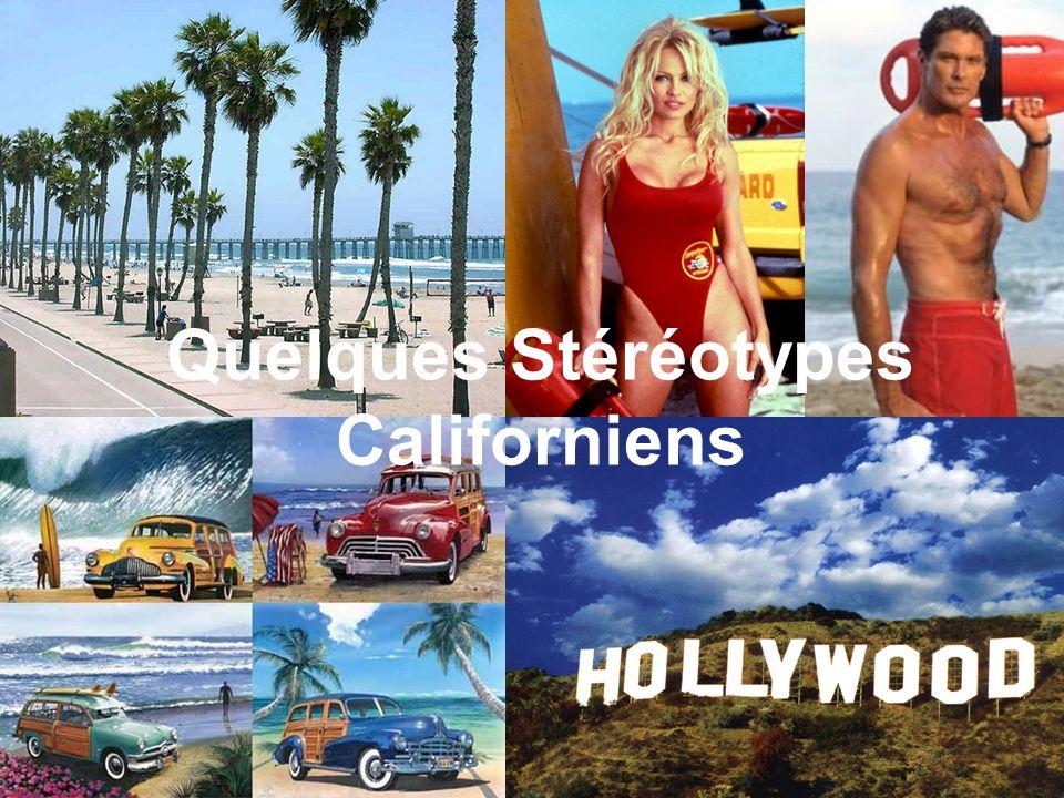 Quelques Stéréotypes Californiens
