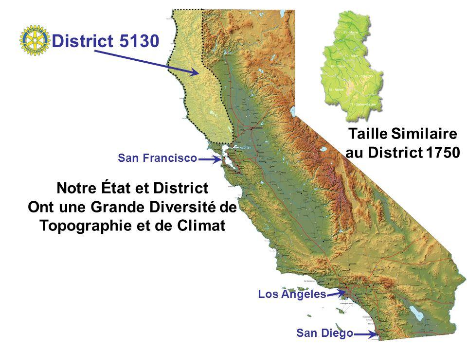  46 Rotary Clubs 2,510 Membres  Grand District = 425 km x 100 km  Deuxi ème Rotary Club = San Francisco en 1908  Nos Premiers Clubs:  Napa en 1920  Santa Rosa en 1921 District 5130