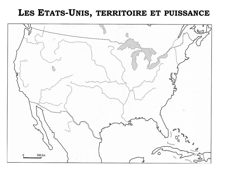 L ES E TATS -U NIS, TERRITOIRE ET PUISSANCE