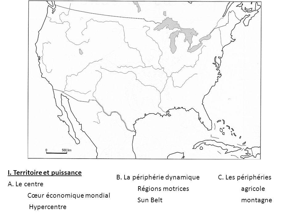 B.La périphérie dynamique Régions motrices Sun Belt C.