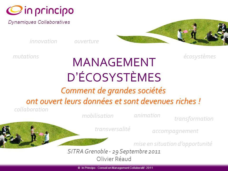 Dynamiques collaboratives Dynamiques Collaboratives Comment de grandes sociétés ont ouvert leurs données et sont devenues riches ! MANAGEMENT D'ÉCOSYS