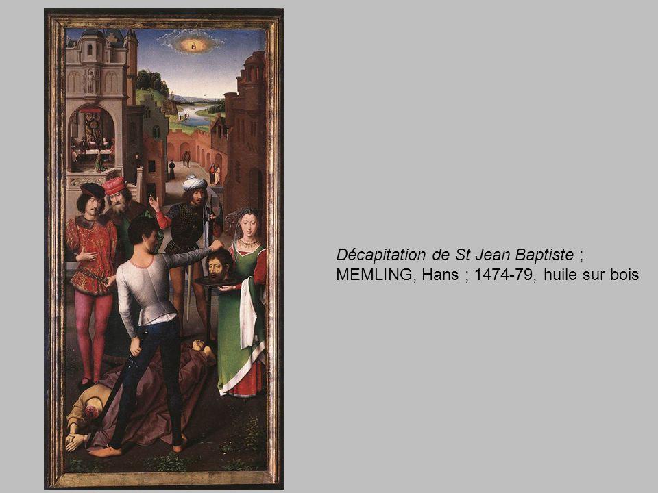 Décapitation de St Jean Baptiste ; MEMLING, Hans ; 1474-79, huile sur bois