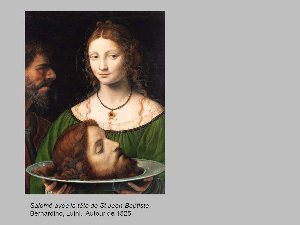 Salomé avec la tête de St Jean-Baptiste. Bernardino, Luini. Autour de 1525