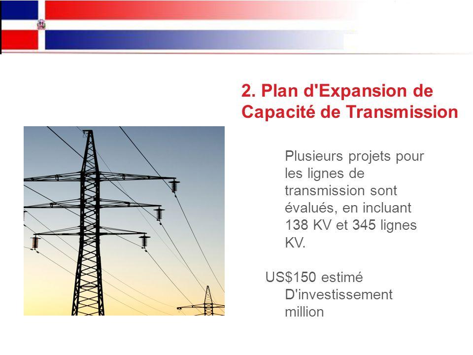 Plusieurs projets pour les lignes de transmission sont évalués, en incluant 138 KV et 345 lignes KV.