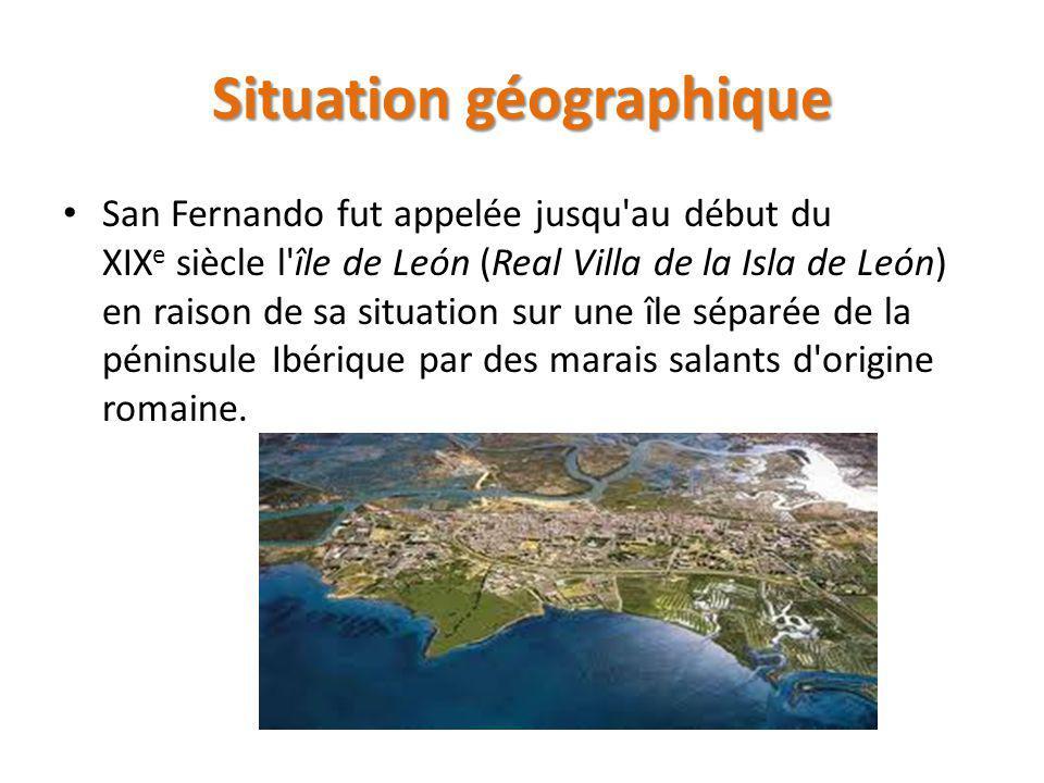 Situation géographique San Fernando fut appelée jusqu au début du XIX e siècle l île de León (Real Villa de la Isla de León) en raison de sa situation sur une île séparée de la péninsule Ibérique par des marais salants d origine romaine.