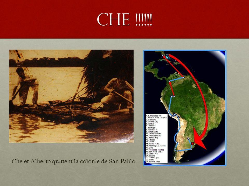 Che !!!!!! Che et Alberto quittent la colonie de San Pablo