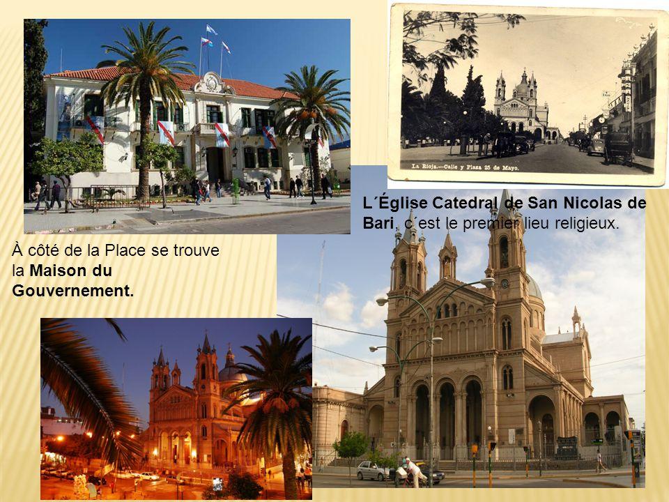 À côté de la Place se trouve la Maison du Gouvernement. L´Église Catedral de San Nicolas de Bari, c´est le premier lieu religieux.