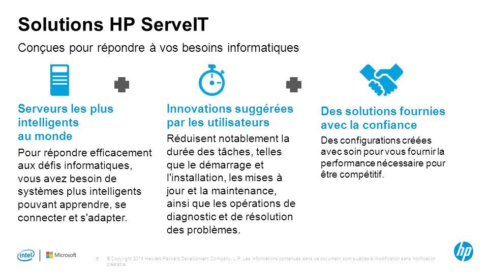 © Copyright 2014 Hewlett-Packard Development Company, L.P. Les informations contenues dans ce document sont sujettes à modification sans notification