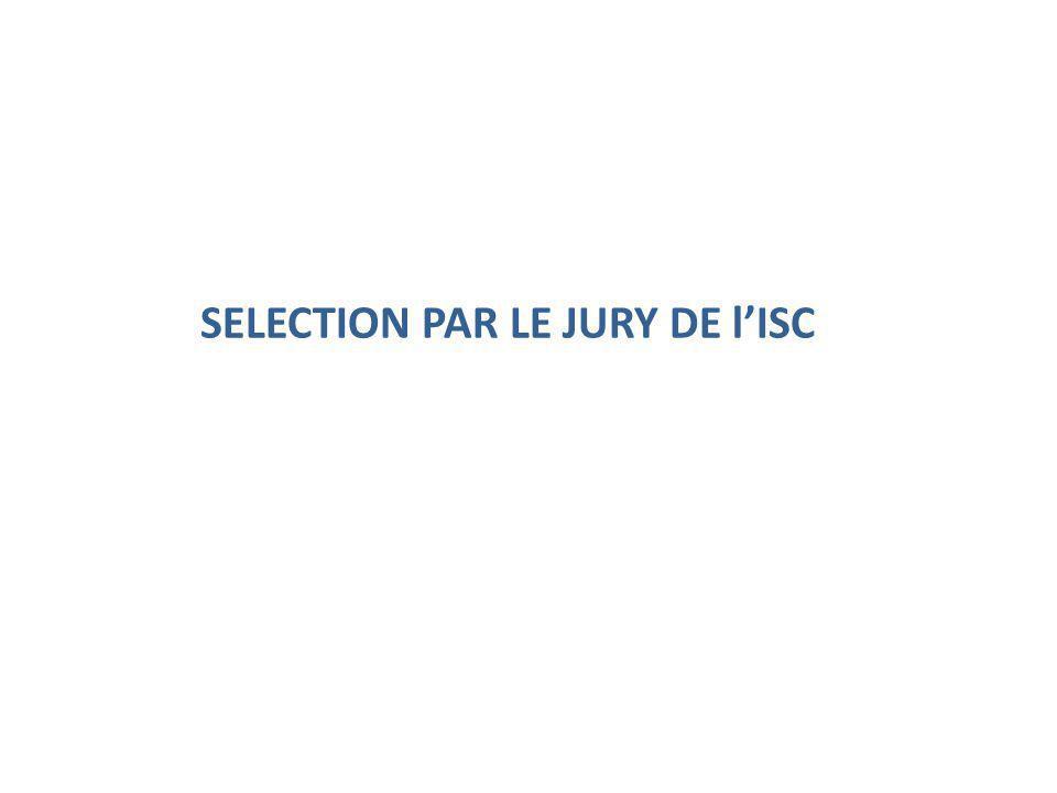 SELECTION PAR LE JURY DE l'ISC