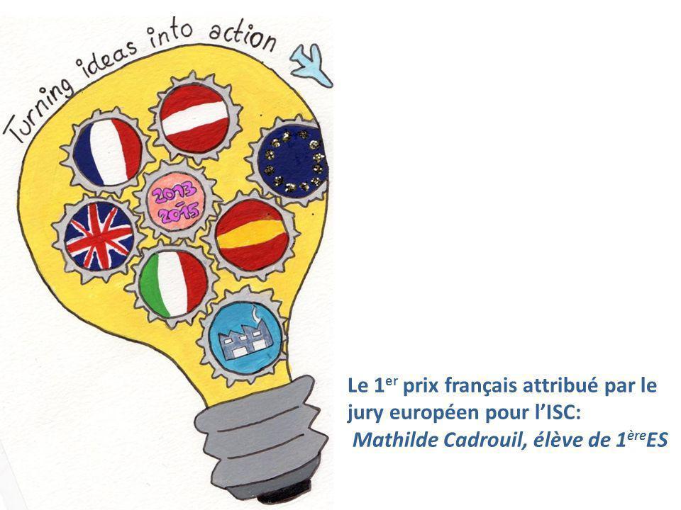 Le 1 er prix français attribué par le jury européen pour l'ISC: Mathilde Cadrouil, élève de 1 ère ES