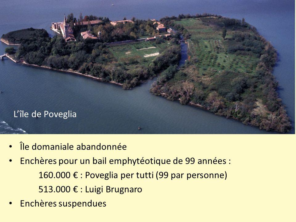 Île domaniale abandonnée Enchères pour un bail emphytéotique de 99 années : 160.000 € : Poveglia per tutti (99 par personne) 513.000 € : Luigi Brugnar