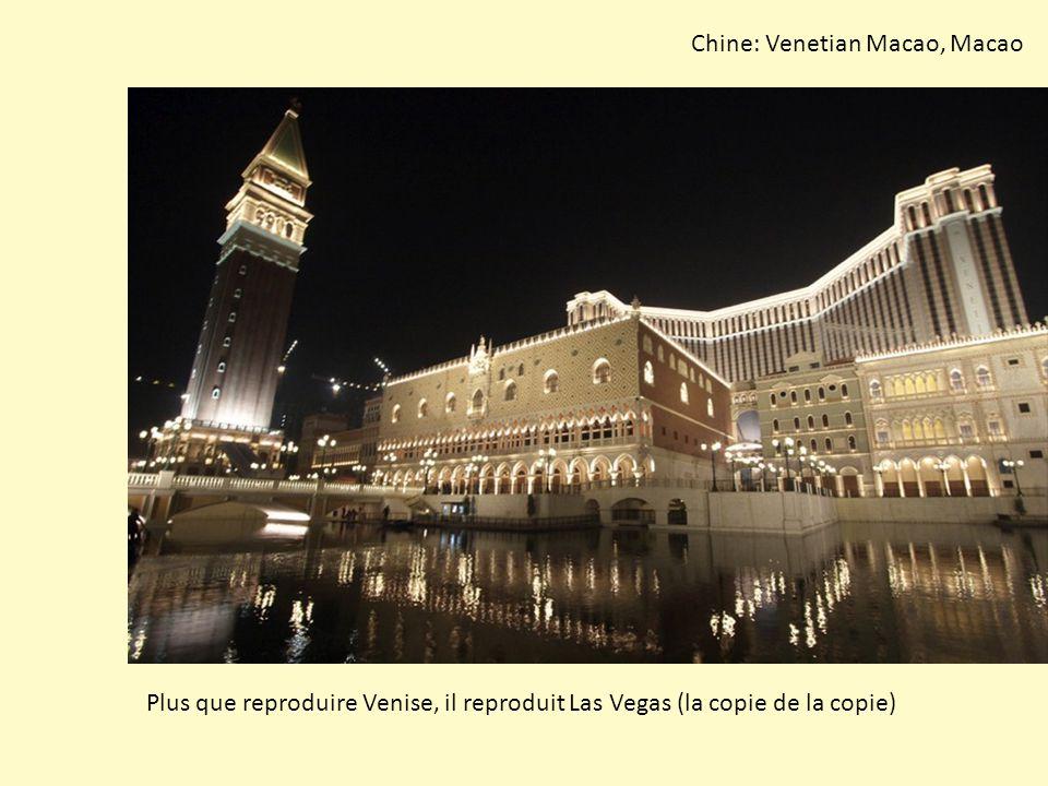 Chine: Venetian Macao, Macao Plus que reproduire Venise, il reproduit Las Vegas (la copie de la copie)