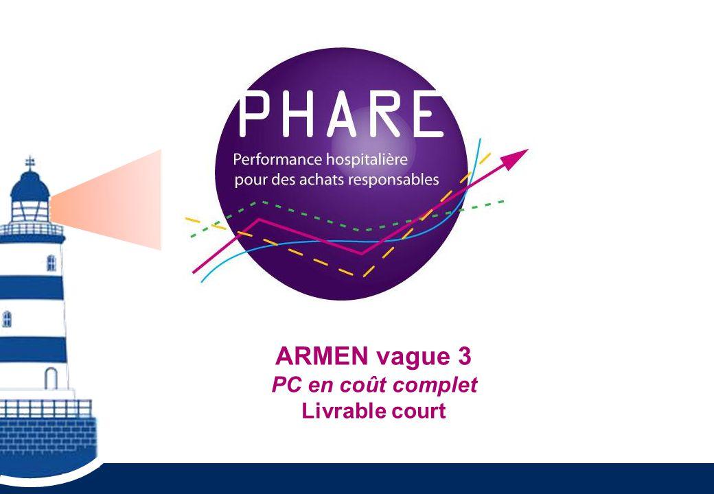 ARMEN vague 3 PC en coût complet Livrable court