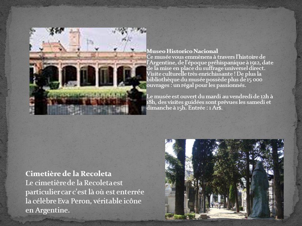 Museo Historico Nacional Ce musée vous emmènera à travers l'histoire de l'Argentine, de l'époque préhispanique à 1912, date de la mise en place du suf