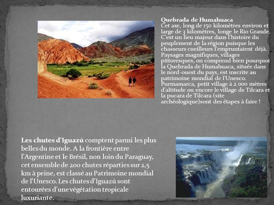 Quebrada de Humahuaca Cet axe, long de 150 kilomètres environ et large de 3 kilomètres, longe le Rio Grande. C'est un lieu majeur dans l'histoire du p