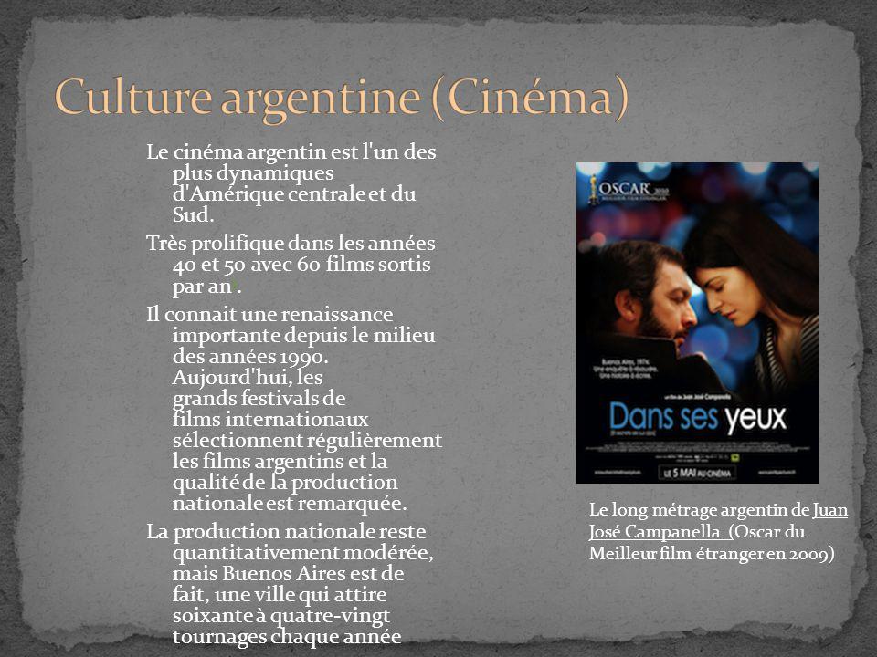 Le cinéma argentin est l'un des plus dynamiques d'Amérique centrale et du Sud. Très prolifique dans les années 40 et 50 avec 60 films sortis par an 1.