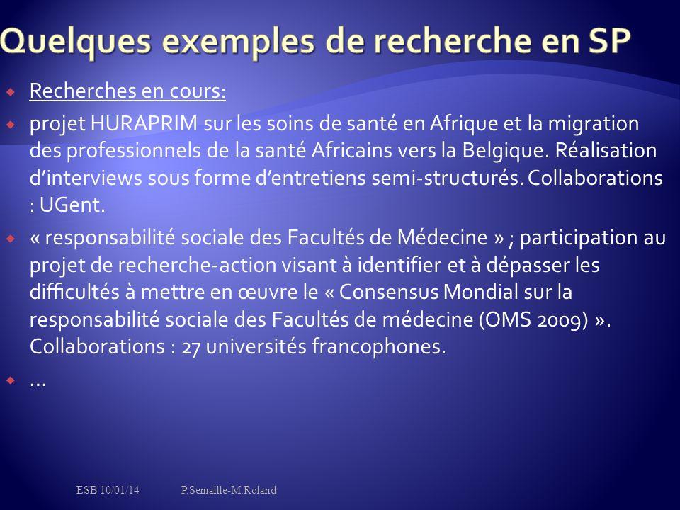  Recherches en cours:  projet HURAPRIM sur les soins de santé en Afrique et la migration des professionnels de la santé Africains vers la Belgique.