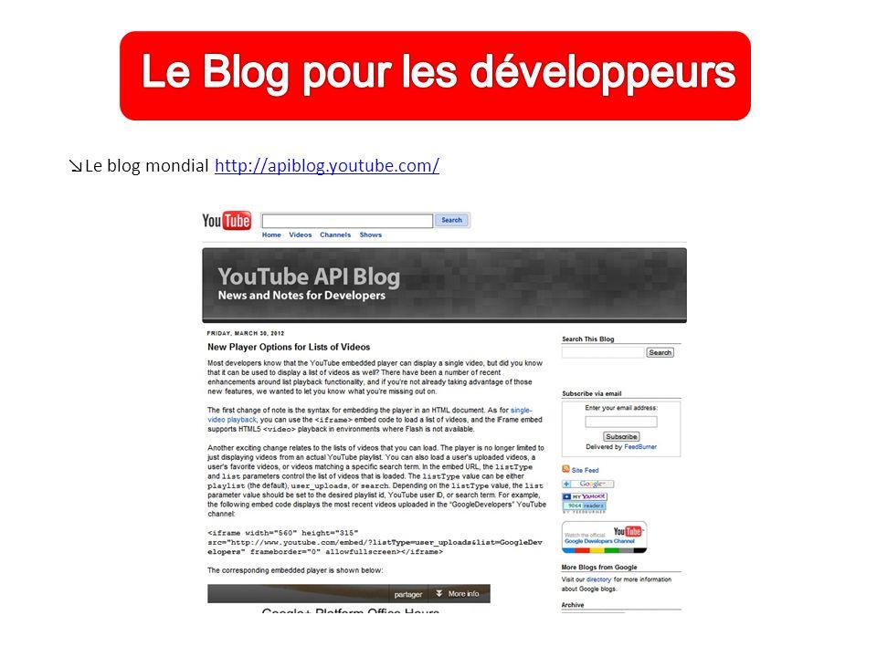 ↘Le blog mondial http://apiblog.youtube.com/http://apiblog.youtube.com/
