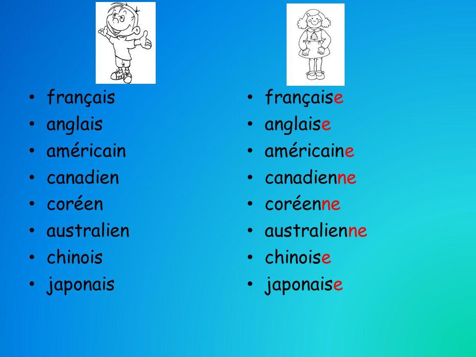 français anglais américain canadien coréen australien chinois japonais française anglaise américaine canadienne coréenne australienne chinoise japonaise