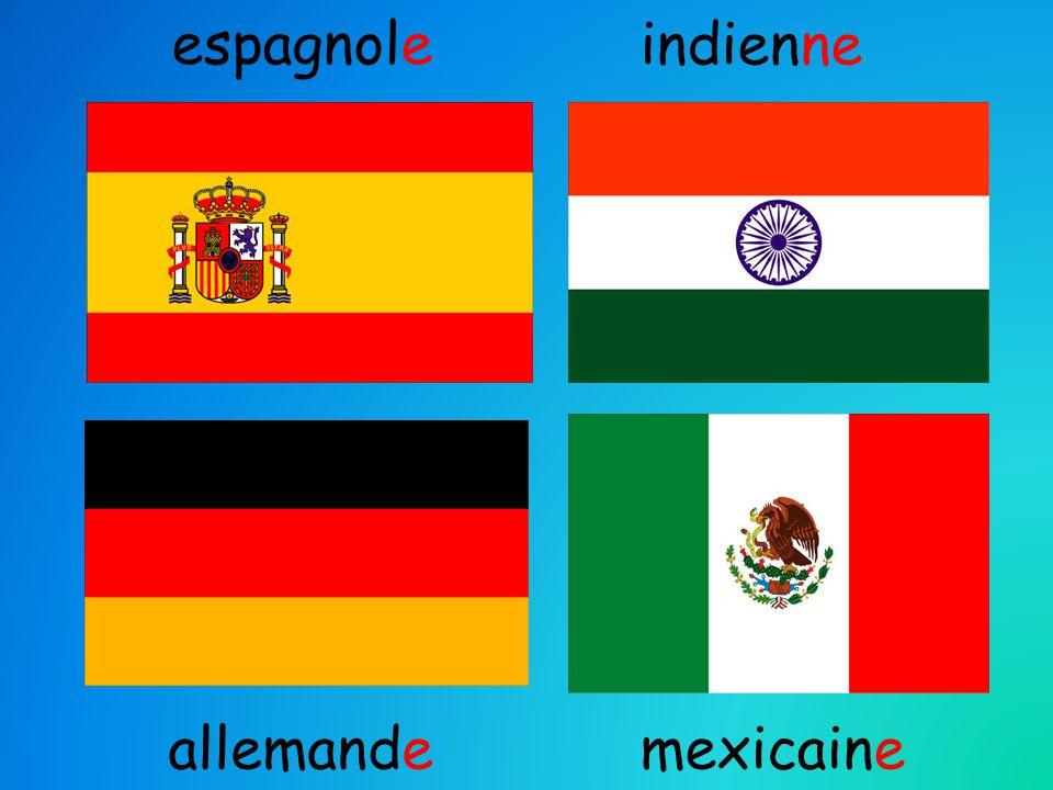 espagnole indienne allemandemexicaine