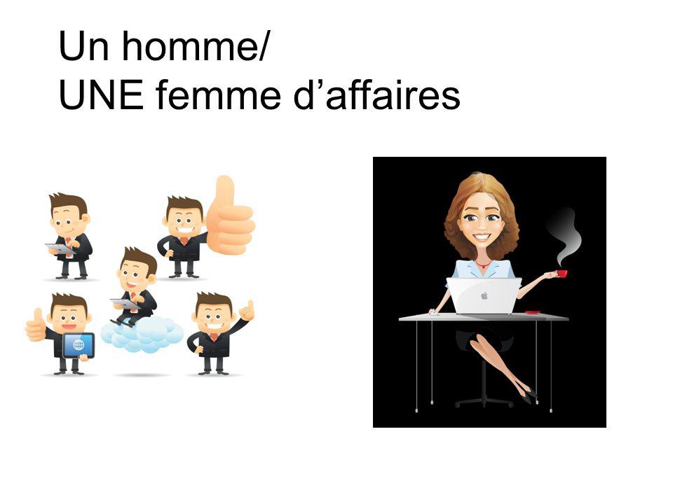 Un homme/ UNE femme d'affaires