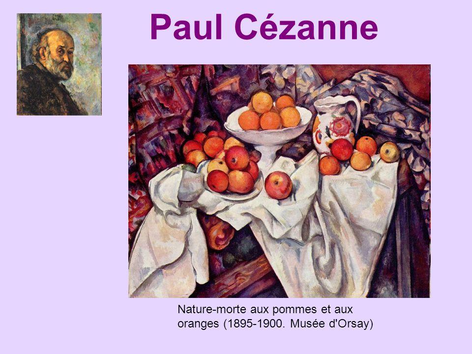 Paul Cézanne Nature-morte aux pommes et aux oranges (1895-1900. Musée d'Orsay)