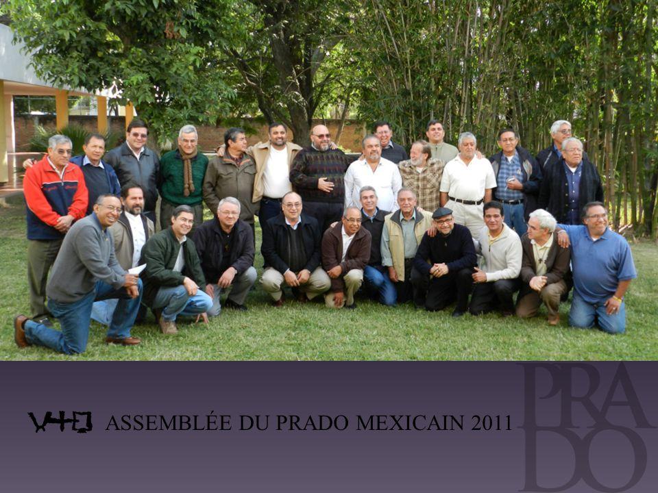 ASSEMBLÉE DU PRADO MEXICAIN 2011