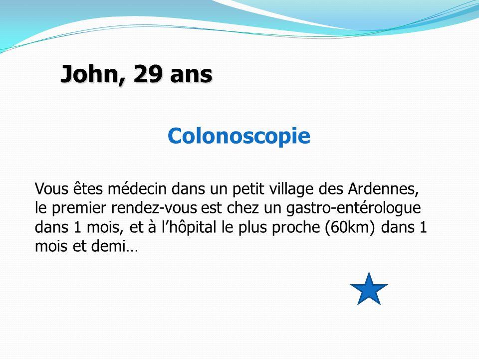 John, 29 ans Colonoscopie Vous êtes médecin dans un petit village des Ardennes, le premier rendez-vous est chez un gastro-entérologue dans 1 mois, et à l'hôpital le plus proche (60km) dans 1 mois et demi…
